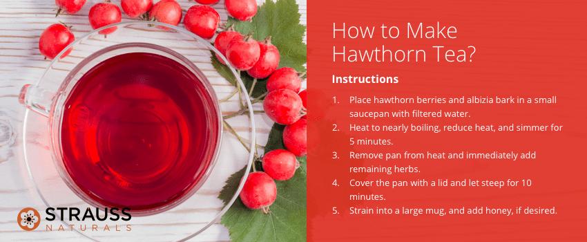 How to Make Hawthorn Tea?